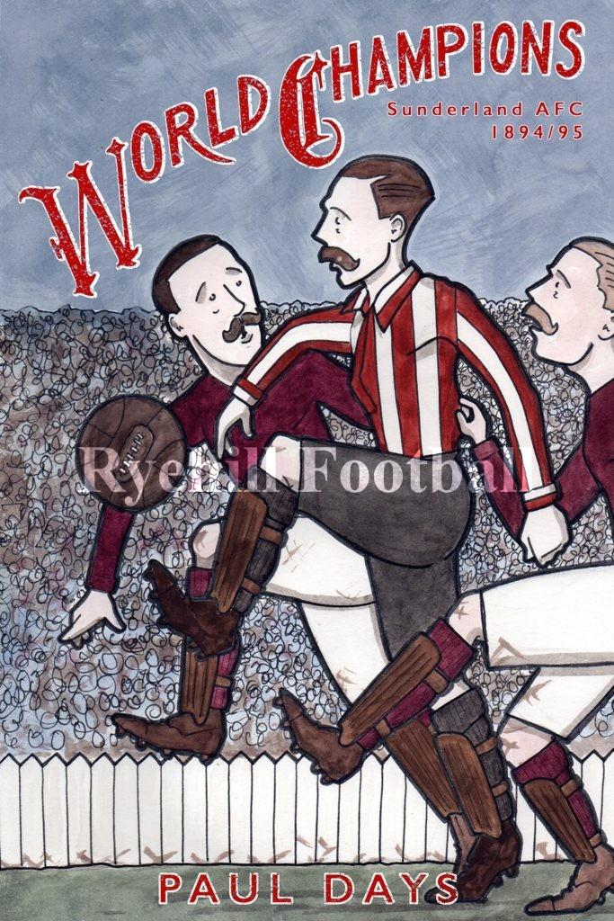 World Champions - Sunderland AFC 1894/95